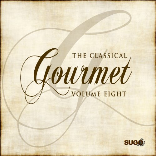 The Classical Gourmet, Vol. 8 - Gourmet-8