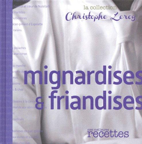 MIGNARDISES & FRIANDISES