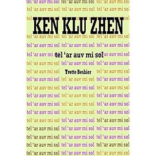 Ken Klu Zhen: Tel `ar Auv Mi Soul