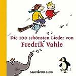 Die 100 schönsten Lieder von Fredrik...