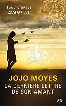 La Dernière Lettre de son amant par [Moyes, Jojo]