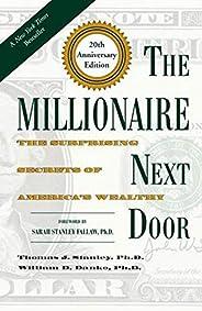 The Millionaire Next Door: The Surprising Secrets of America's Wea