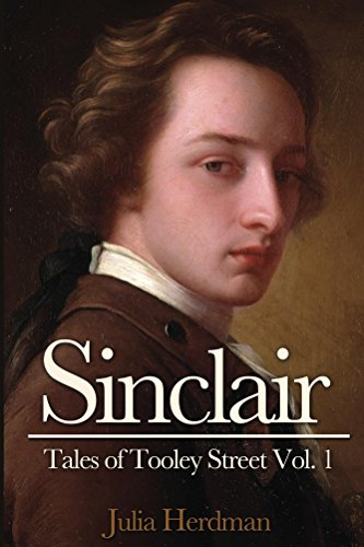 Sinclair (Tales of Tooley Street Book 1) by [Herdman, Julia]