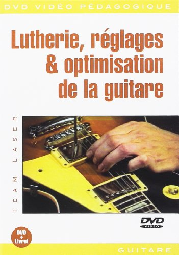 laser-team-lutherie-reglages-optimisation-de-la-guitare-gtr-dvd-fre