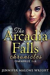 The Arcadia Falls Chronicles: Omnibus (Books 1-6) (English Edition)