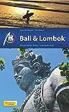Bali & Lombok Reiseführer Michael Müller Verlag: Individuell reisen mit vielen praktischen Tipps.