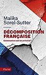 Décomposition française: Comment en est-on arrivé là ? par Sorel