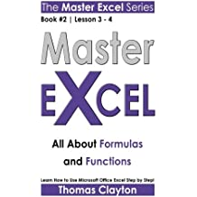 Master Excel: All About Formulas and Functions << Book 2 | Lesson 3 - 4 >>