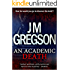 An Academic Death (Lambert and Hook Detective series Book 14)
