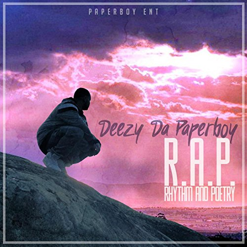 R.A.P. (Rhythm and Poetry) [Explicit]