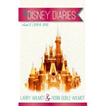the Disney Diaries Volume 2