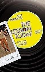 The Lesson Today: Als ich in den 13. Juli 1985 zurückkehrte