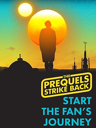 Clip: The Prequels Strike Back! Start The Fan's Journey