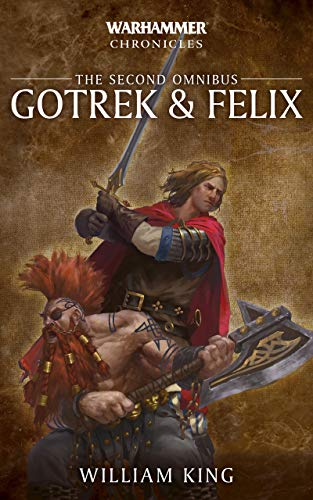 Gotrek and Felix: The Second Omnibus (English Edition)