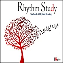 Rhythm Study: Textbook of Rhythm Reading
