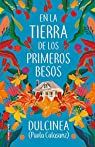 En la tierra de los primeros besos par (Paola Calasanz)