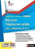 Réussir l'épreuve orale de catégories B et C - Concours territoriaux 2019-2020 (méthode + entraînements)