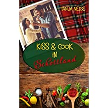 Kiss And Cook In Schottland