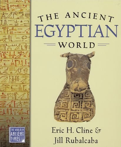 The Ancient Egyptian World (World in Ancient Times)