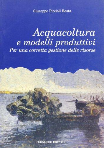 Acquacoltura e modelli produttivi. Per una corretta gestione delle risorse