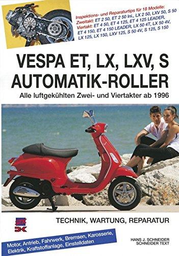 vespa-et-lx-lxv-s-automatik-roller-alle-luftgekuhlten-zwei-und-viertakter-ab-1996