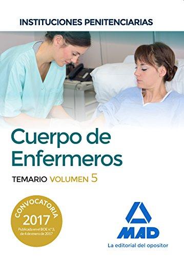 Cuerpo de Enfermeros de Instituciones Penitenciarias. Temario Volumen 5