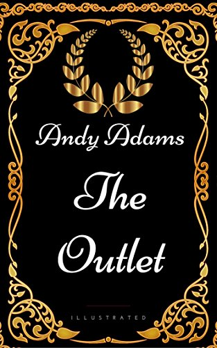 The Outlet : By Andy Adams - Illustrated (English Edition) (Mens-outlet)