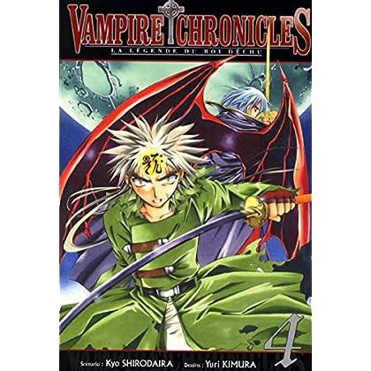 Vampire Chronicles La légende du roi déchu T04 (04)