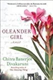 Oleander Girl by Chitra Banerjee Divakaruni (2013-03-19)