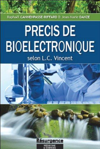 Précis de bioélectronique selon L. C. Vincent