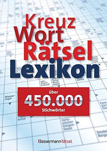 Preisvergleich Produktbild Kreuzworträtsellexikon - über 450.000 Stichwörter