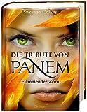 Flammender Zorn (Die Tribute Von Panem 3) by Suzanne Collins (2011-01-20)
