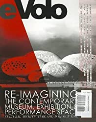 [Evolo 04 (Summer 2012): Re-Imagining the Contemporary Museum, Exhibition and Performance Space: Cultural Architecture Ahead of Our Time] (By: Carlo Aiello) [published: October, 2014]