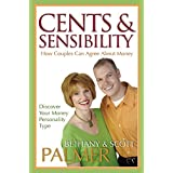 Cents & Sensibility: How Couples Can Agree about Money (English Edition)