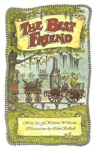 The Best Friend by George Walton Williams (1991-08-01)