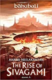#4: The Rise of Sivagami: Book 1 ofBaahubali - Before the Beginning