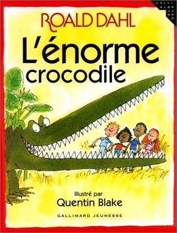 L'énorme crocodile de Roald Dahl (13 octobre 1978) Album