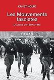 Les mouvements fascistes - L'Europe de 1919 à 1945