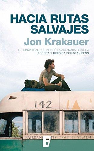 Hacia rutas salvajes por Jon Krakauer