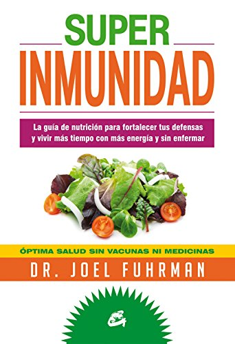 Super Inmunidad (Nutrición y Salud)