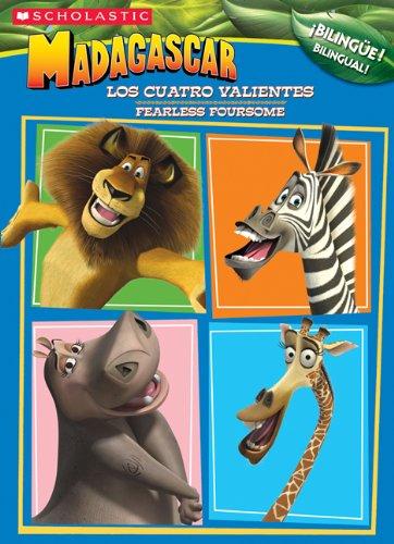 Los Cuatro Valientes/Fearless Foursome (Madagascar) por Apple Jordan
