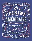 La cuisine américaine familiale & authentique