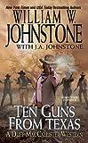 Ten Guns from Texas (A Duff MacCallister Western, Band 6)