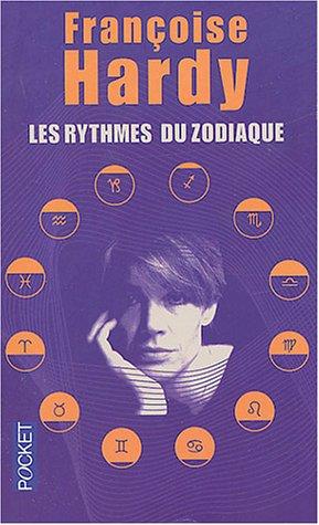 Les Rythmes du zodiaque par Françoise Hardy