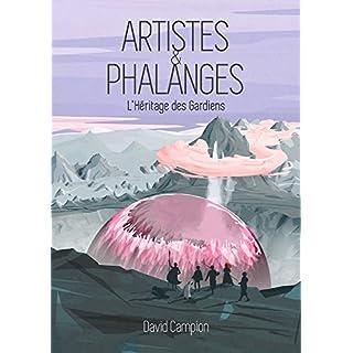Artistes et Phalanges: La Citadelle d'Avril - Épisode 1 (French Edition)