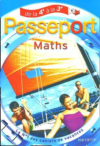Passeport Maths : De la 4e à la 3e