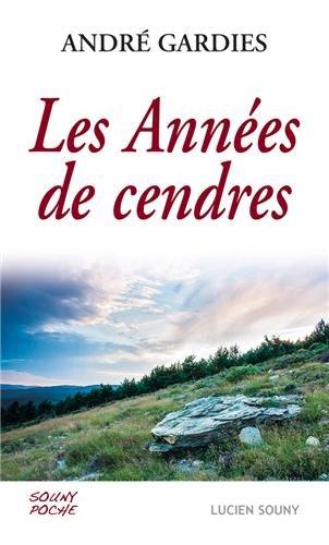 ANNEES DE CENDRES
