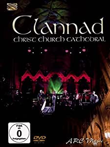 Clannad Live: Christ Church Cathedral [DVD] [2013]