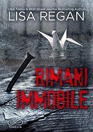 Rimani Immobile: Jocelyn Rush vol. 1