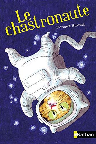 Le chastronaute par Florence Hinckel